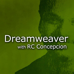 Dreamweaver with RC Concepcion (Video)