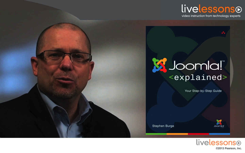 Joomla! Explained LiveLessons (Video Training), Downloadable Version