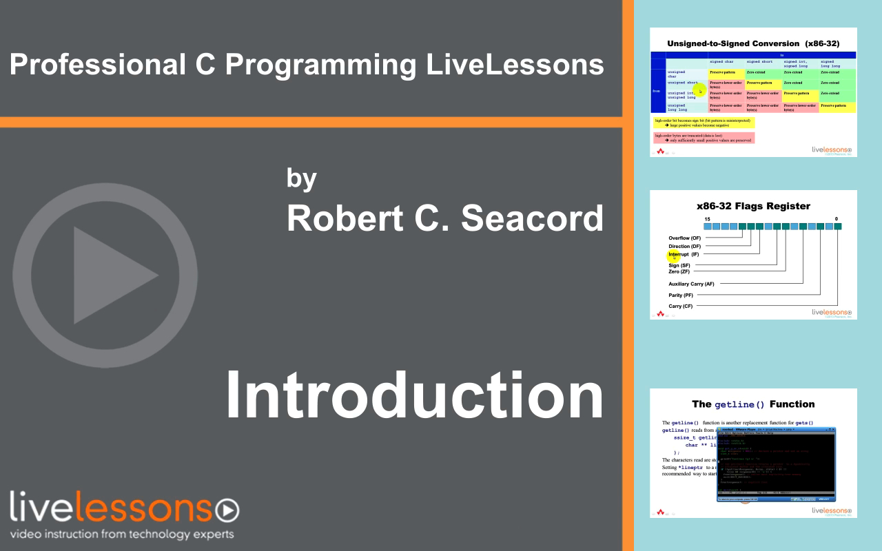 Professional C Programming LiveLessons, (Video Training) Part I: Writing Robust, Secure, Reliable Code