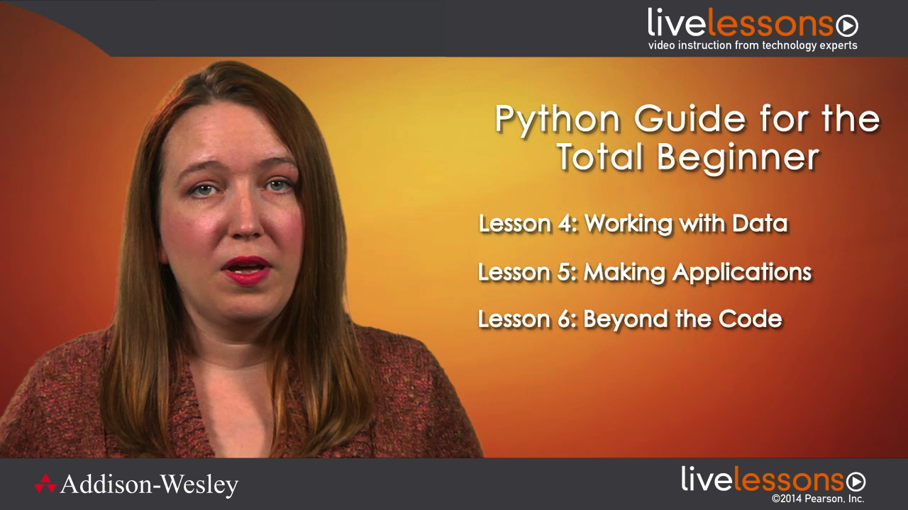 Python Guide for the Total Beginner LiveLessons (Video Training)