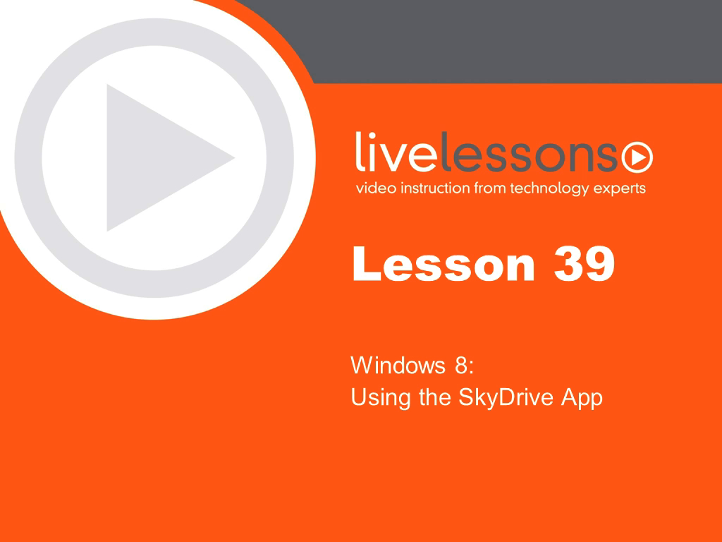 Windows 8 LiveLessons (Video Training), Downloadable Version