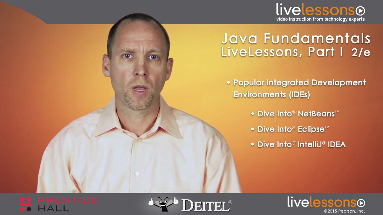 Java Fundamentals LiveLessons Part I of IV (Video Training)