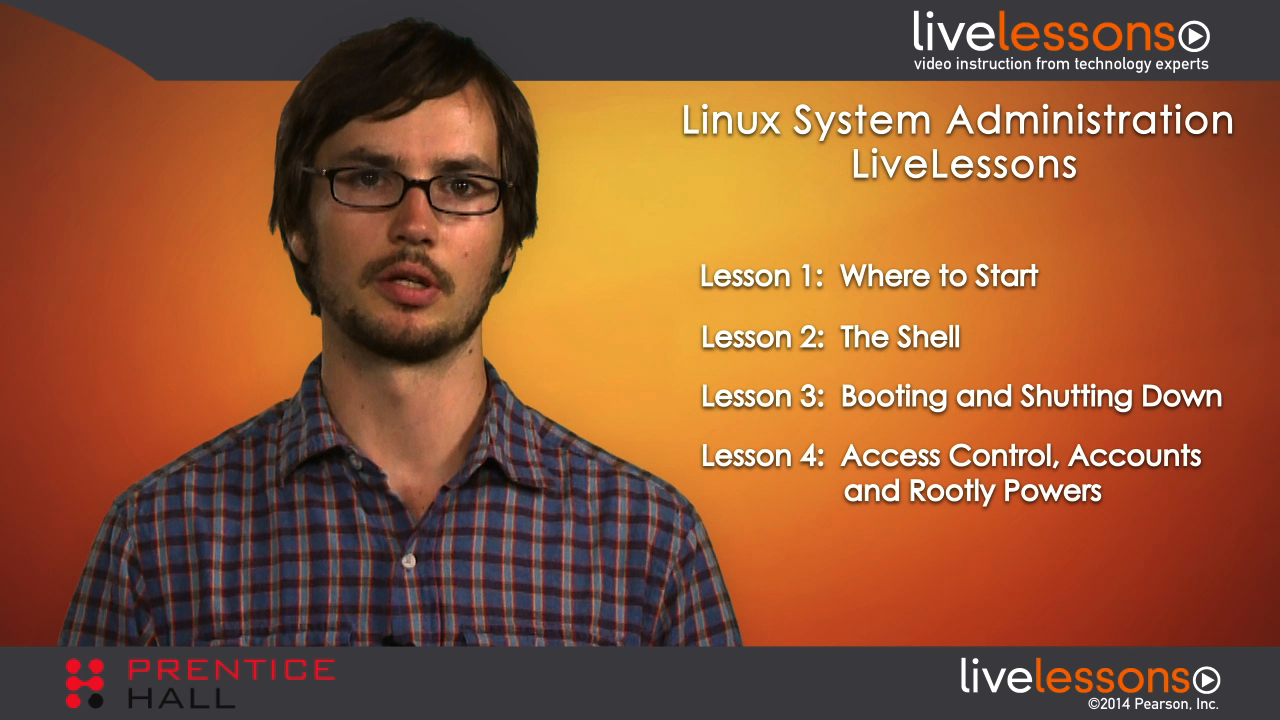 Linux System Administration LiveLessons (Video Training), Downloadable Video