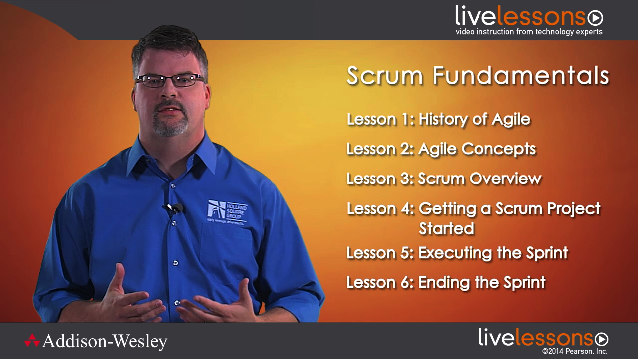 Scrum Fundamentals LiveLessons (Video Training), Downloadable Video