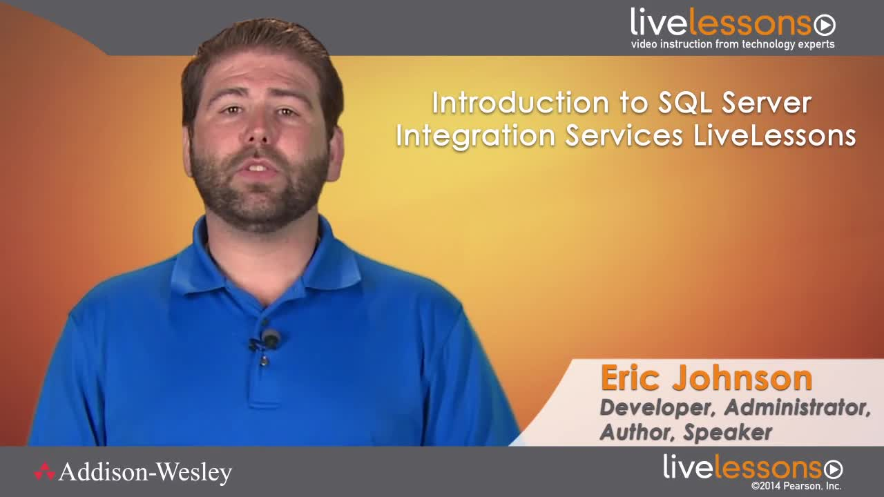 Introduction to SQL Server Integration Services (SSIS) LiveLessons (Video Training), Downloadable: Getting started with Extract, Transform, and Load (ETL) Using SSIS