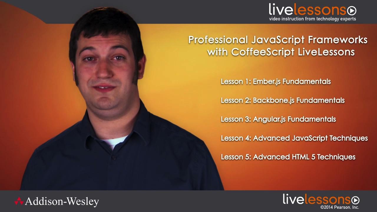 Professional JavaScript Frameworks with CoffeeScript LiveLessons (Video Training)