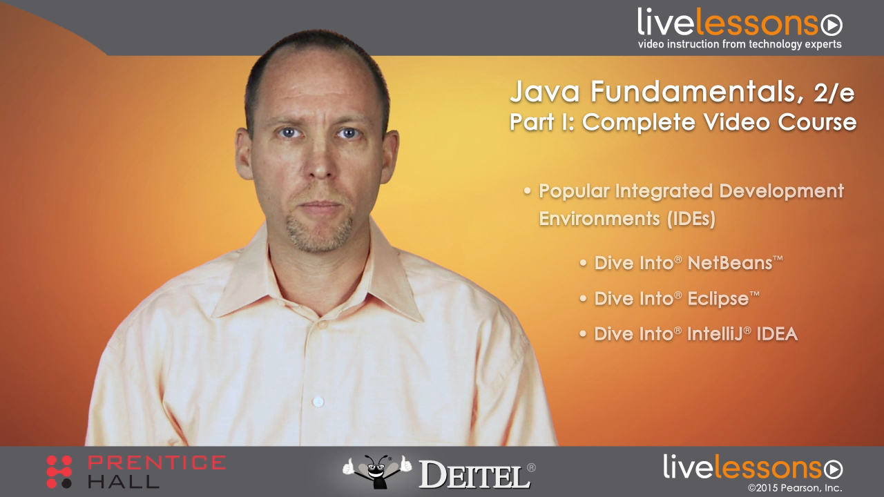 Java Fundamentals LiveLessons, Part I, Complete Video Course