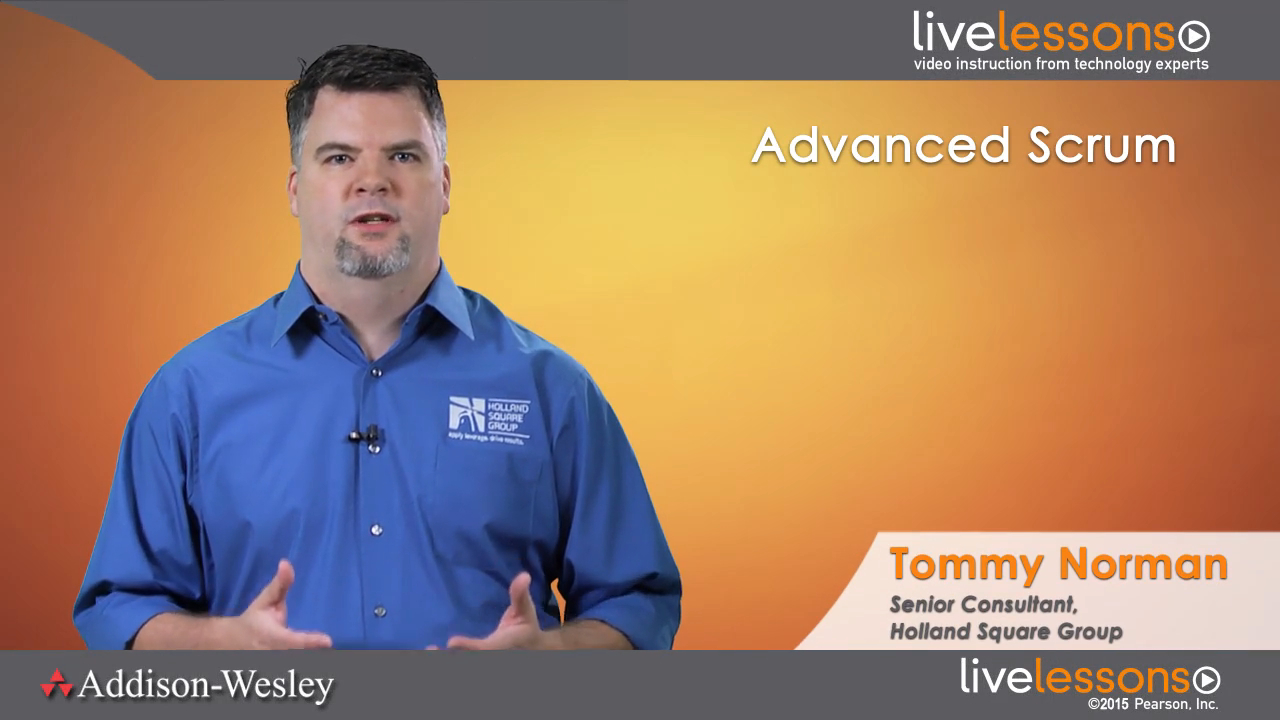 Advanced Scrum LiveLessons (Video Training), Downloadable Video: Requirements Management and Quality Assurance