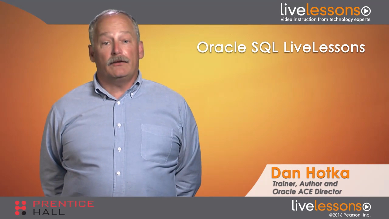 Oracle SQL LiveLessons (Video Training), Downloadable Version