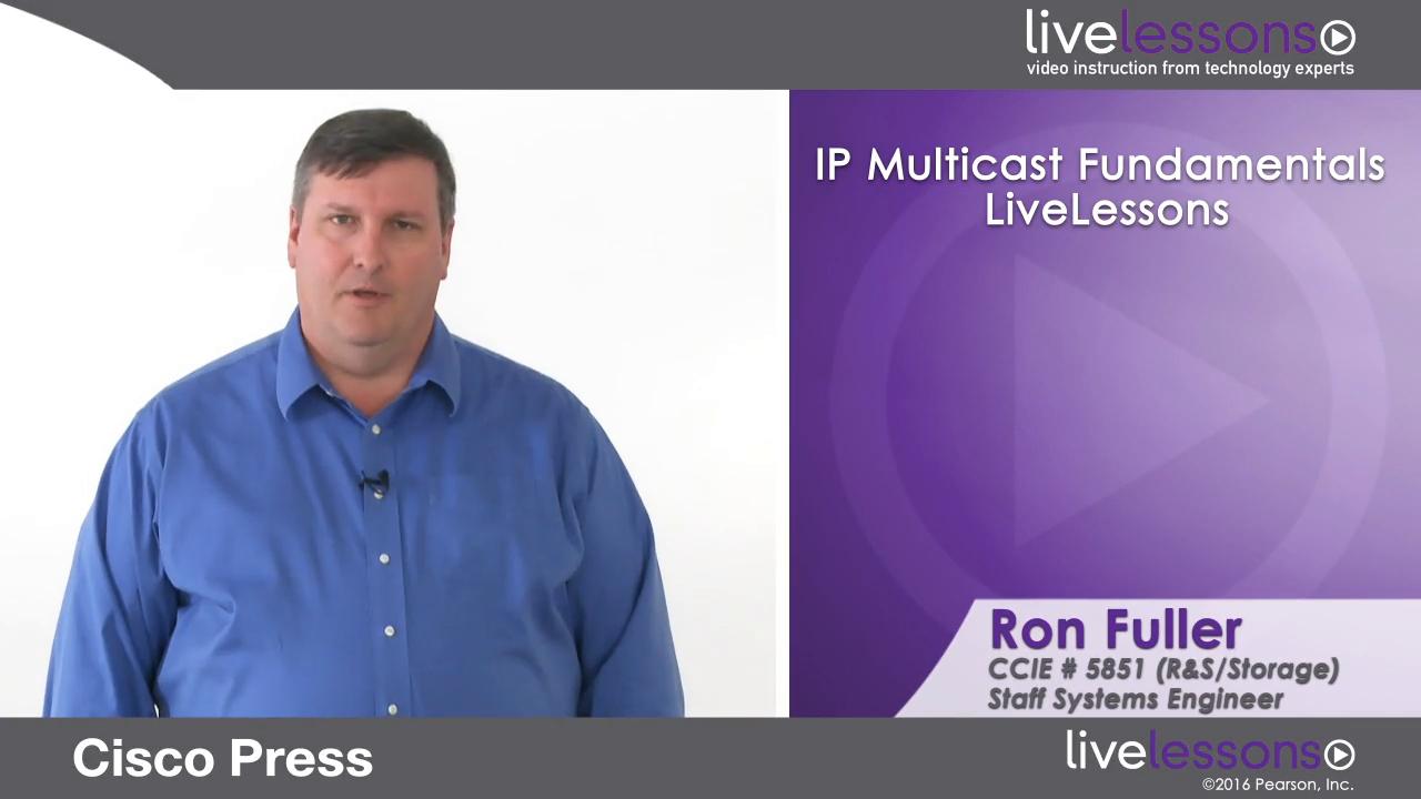 IP Multicast Fundamentals LiveLessons (Workshop) (Streaming)