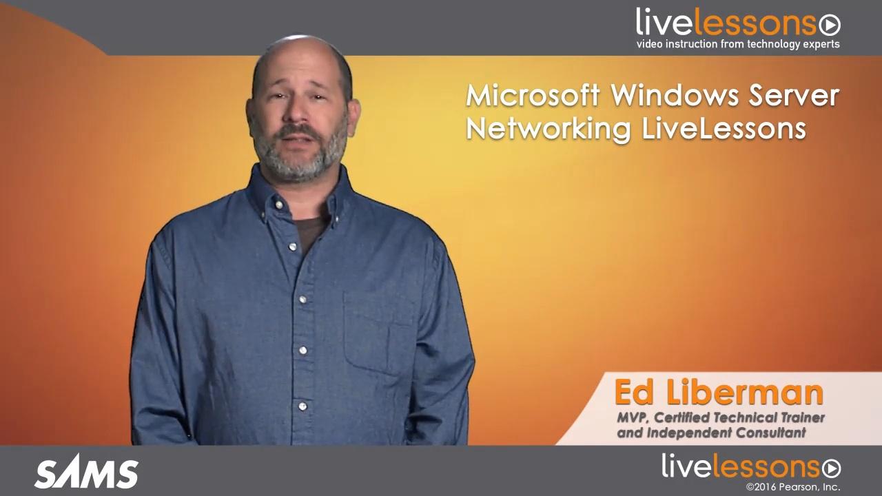 Microsoft Windows Server Networking LiveLessons (Video Training)