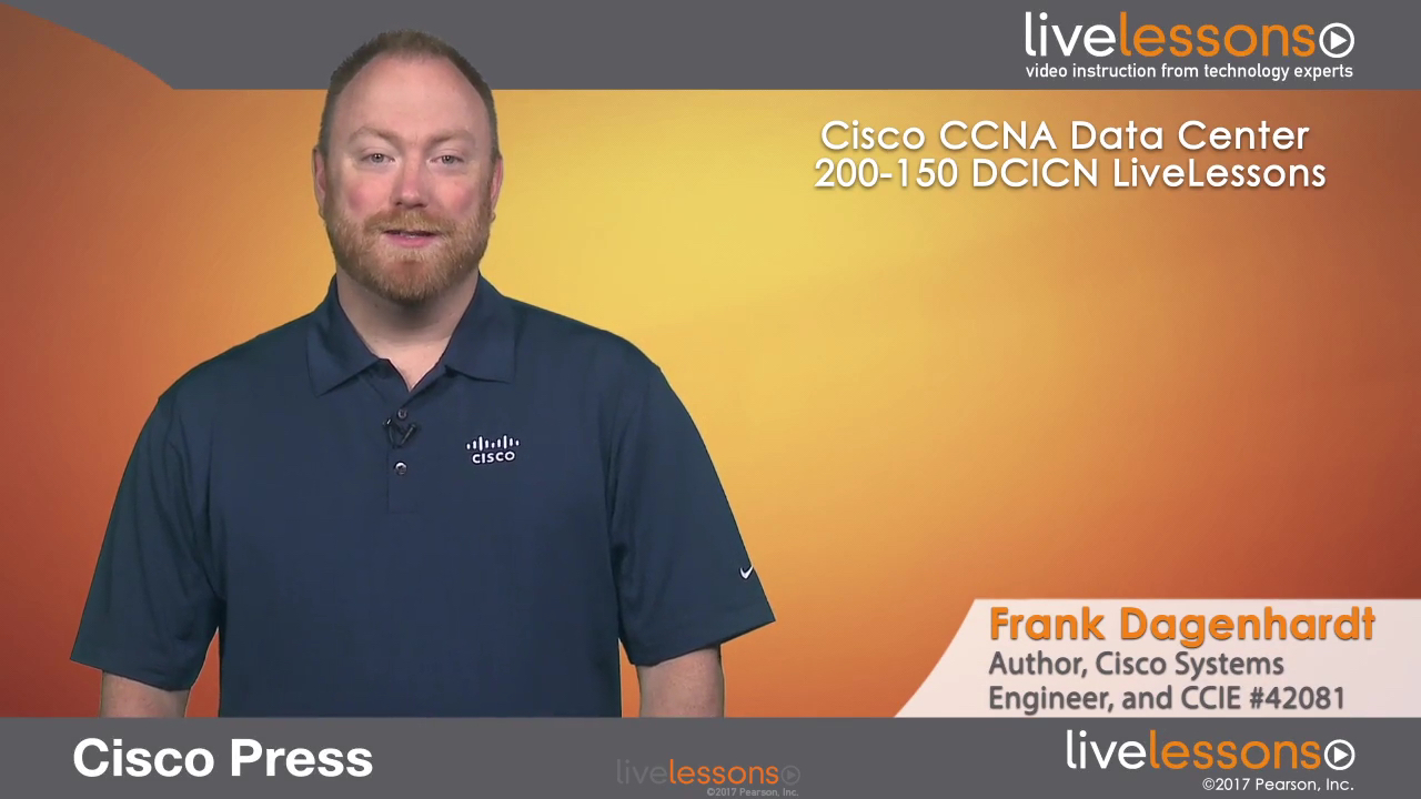 CCNA Data Center LiveLesson Library: DCICN 200-150 and DCICT 200-155