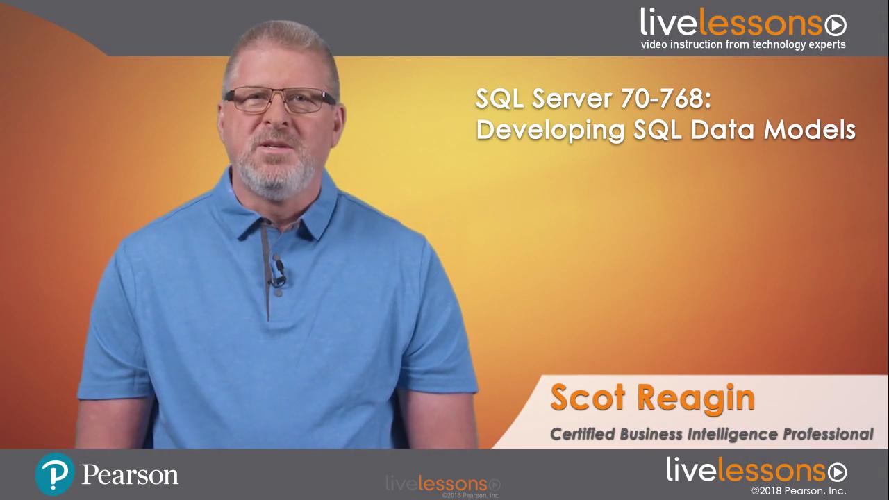 SQL Server 70-768: Developing SQL Data Models LiveLessons (Video Training)