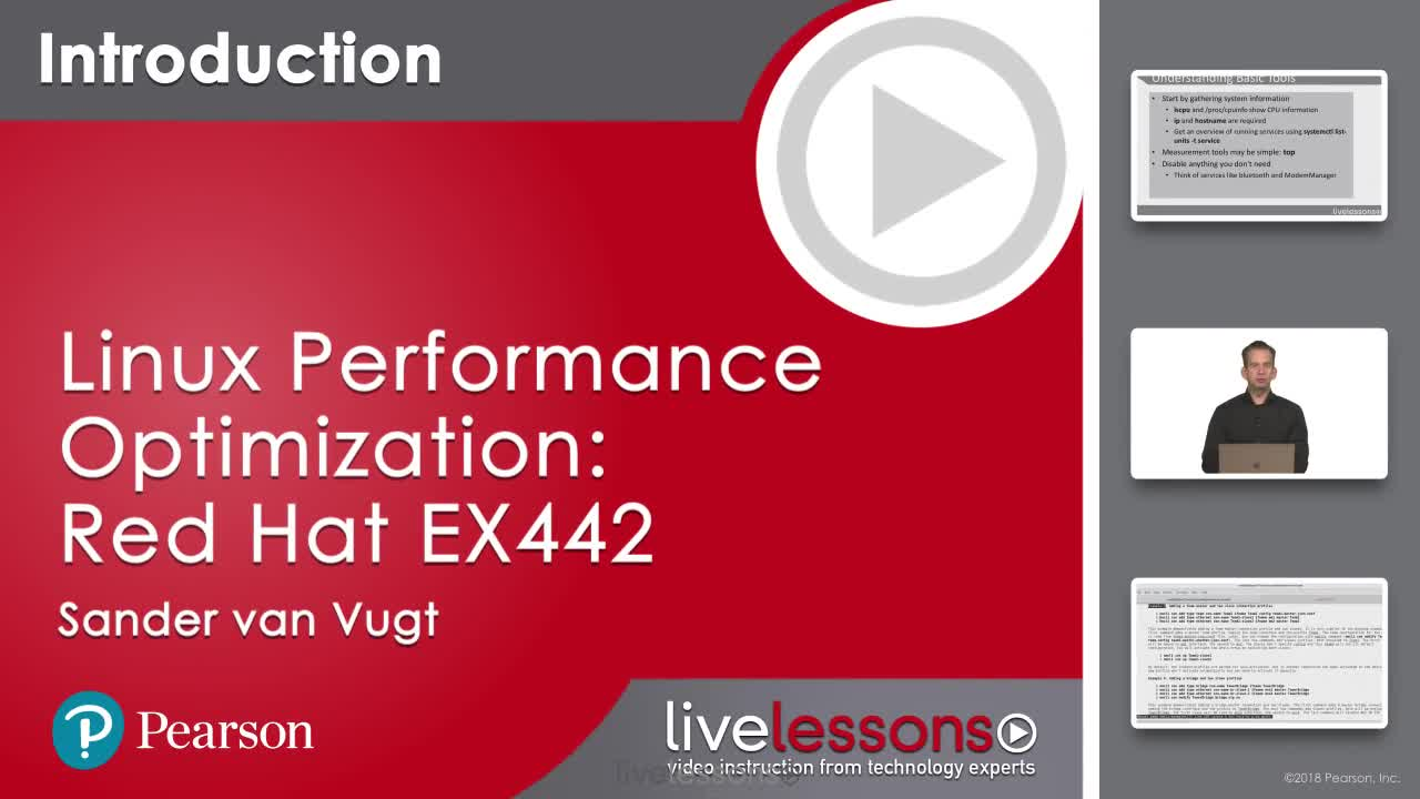 Linux Performance Optimization Complete Video Course: Red Hat EX442