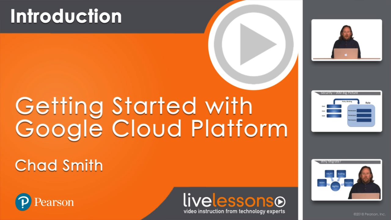 Getting Started with Google Cloud Platform (LiveLessons)