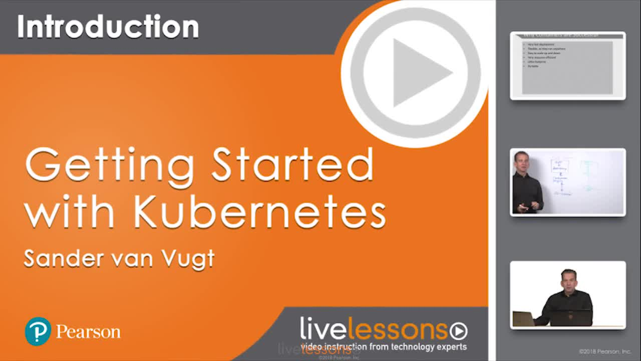 Getting Started with Kubernetes LiveLessons