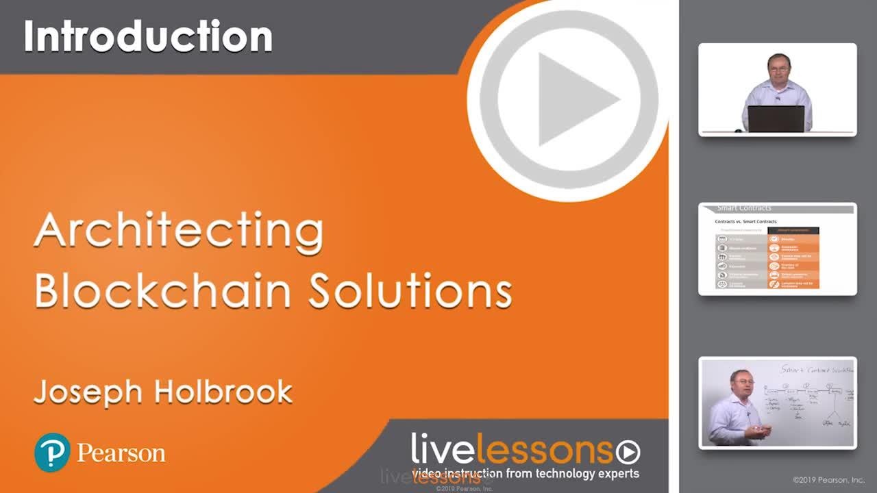 Architecting Blockchain Solutions LiveLessons