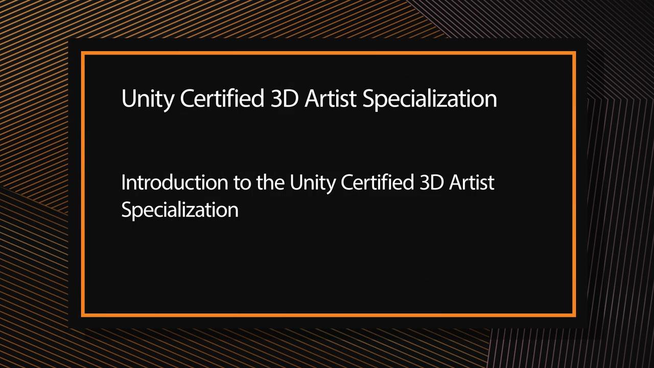 Unity Certified 3D Artist Courseware (Video Training)