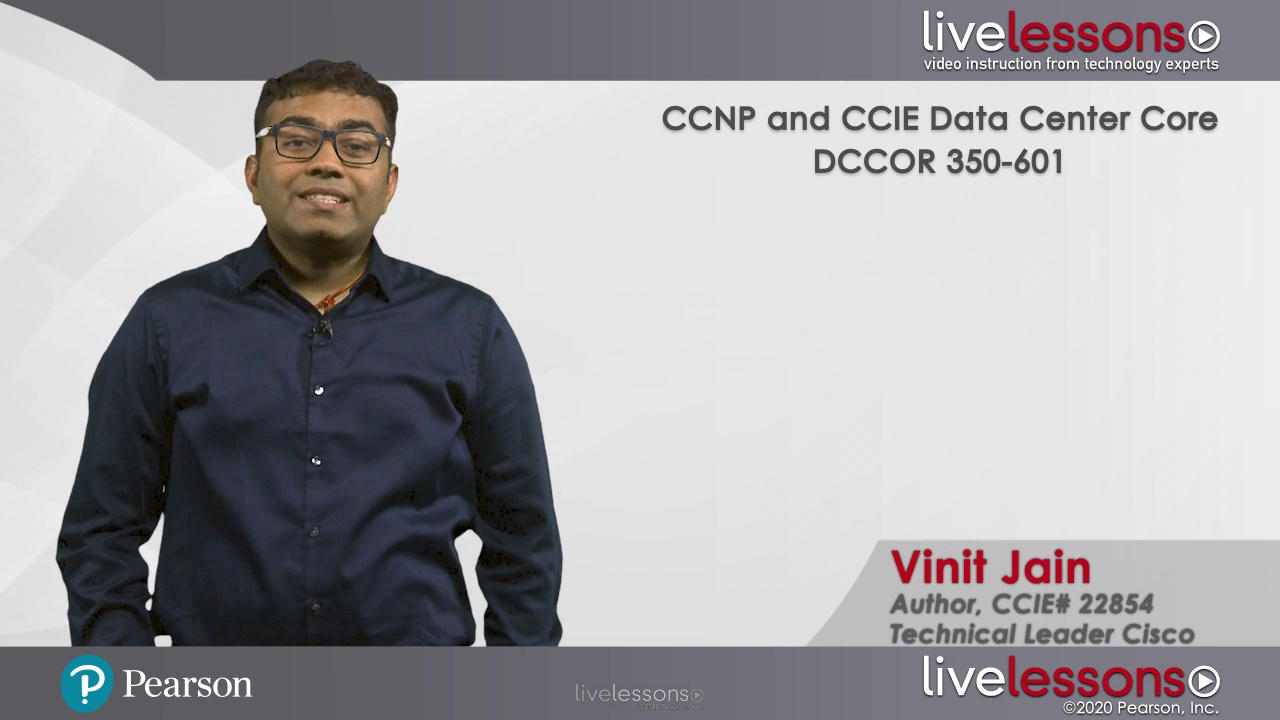 CCNP Data Center Core DCCOR 350-601 Complete Video Course
