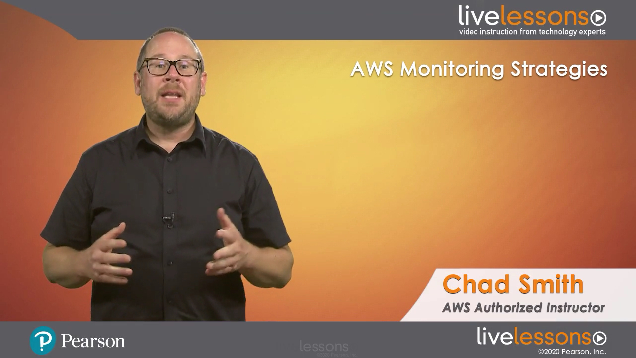 AWS Monitoring Strategies LiveLessons (Video Training)