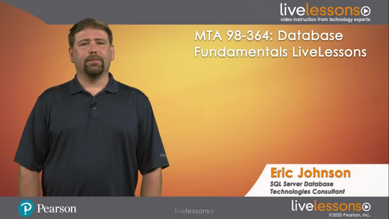 Database Fundamentals LiveLessons (Video Training)