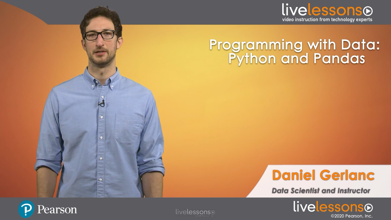 Programming with Data: Python and Pandas LiveLessons (Video Training)