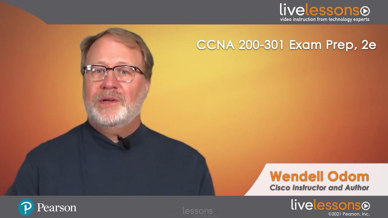 CCNA 200-301 Exam Prep LiveLessons (Video Training)