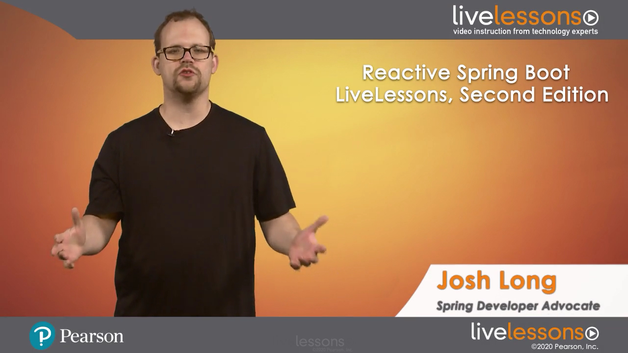 Reactive Spring Boot LiveLessons (Video Training), 2nd Edition