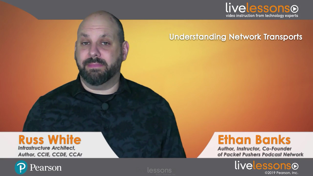 Understanding Network Transports LiveLessons (Video Training)