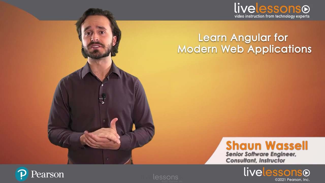 Learn Angular for Modern Web Applications LiveLessons (Video Training)