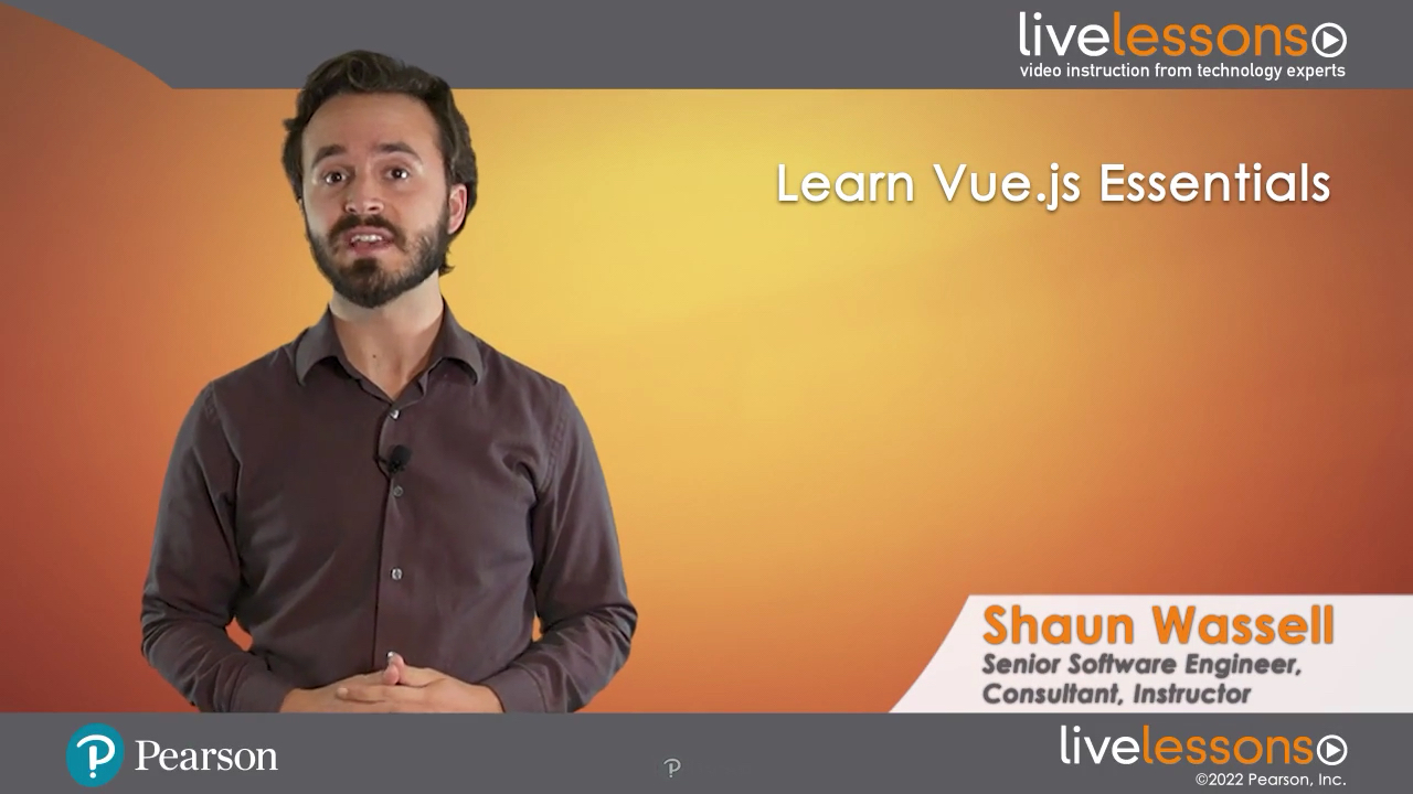 Learn Vue.js Essentials LiveLessons (Video Training)