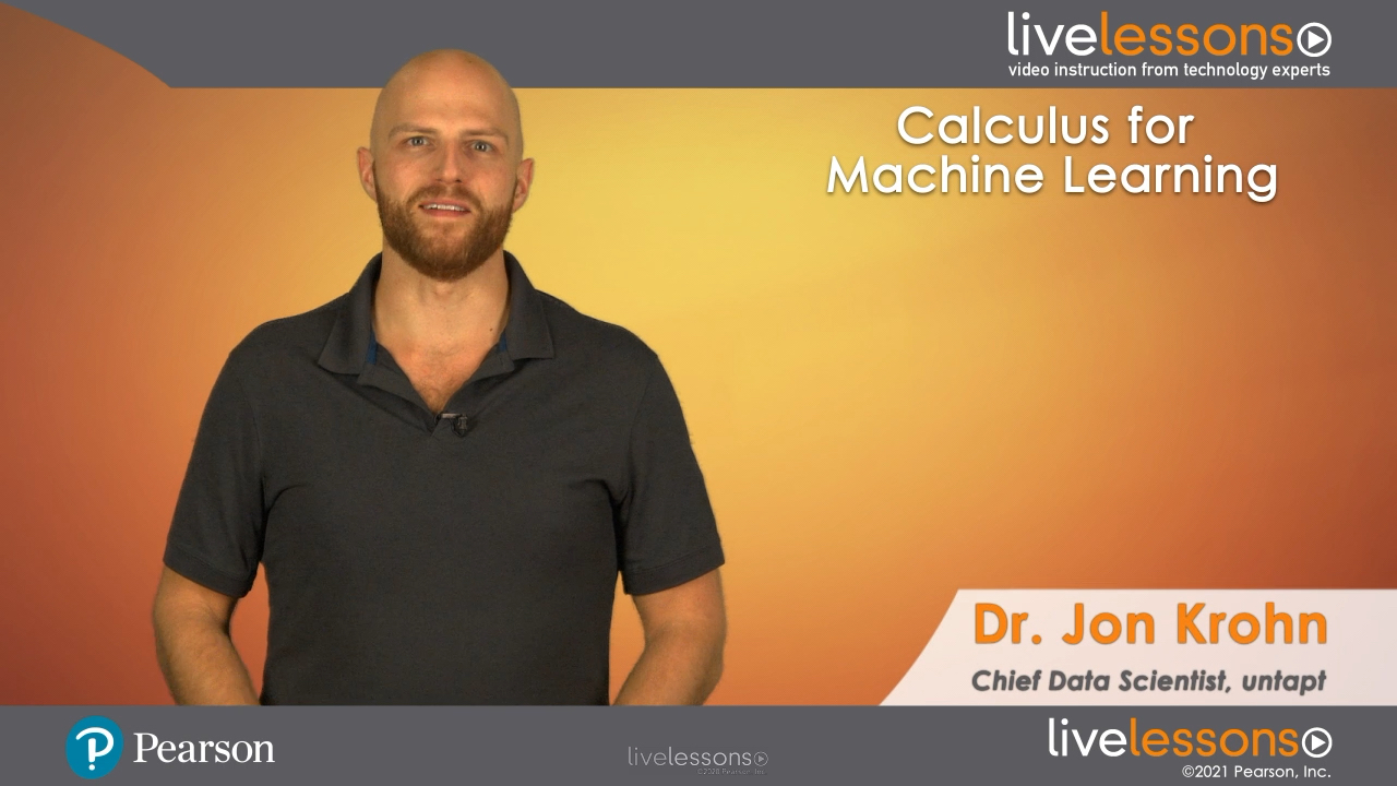 Calculus for Machine Learning LiveLessons (Video Training)