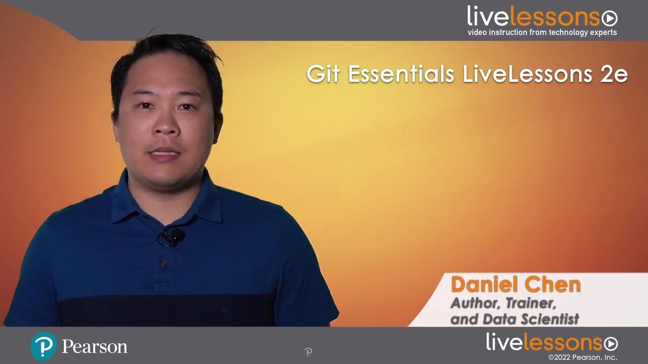 Git Essentials LiveLessons 2e (Video Training), 2nd Edition