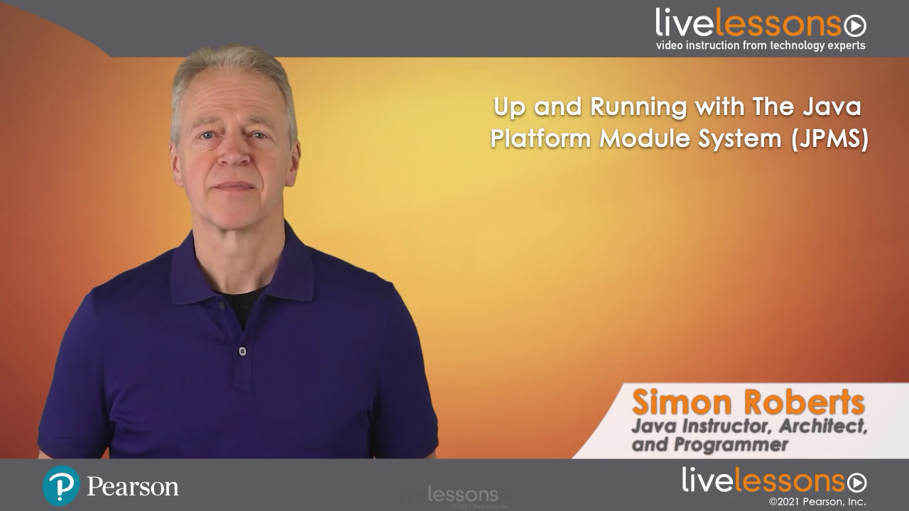 Up and Running with The Java Platform Module System (JPMS) LiveLessons (Video Training)