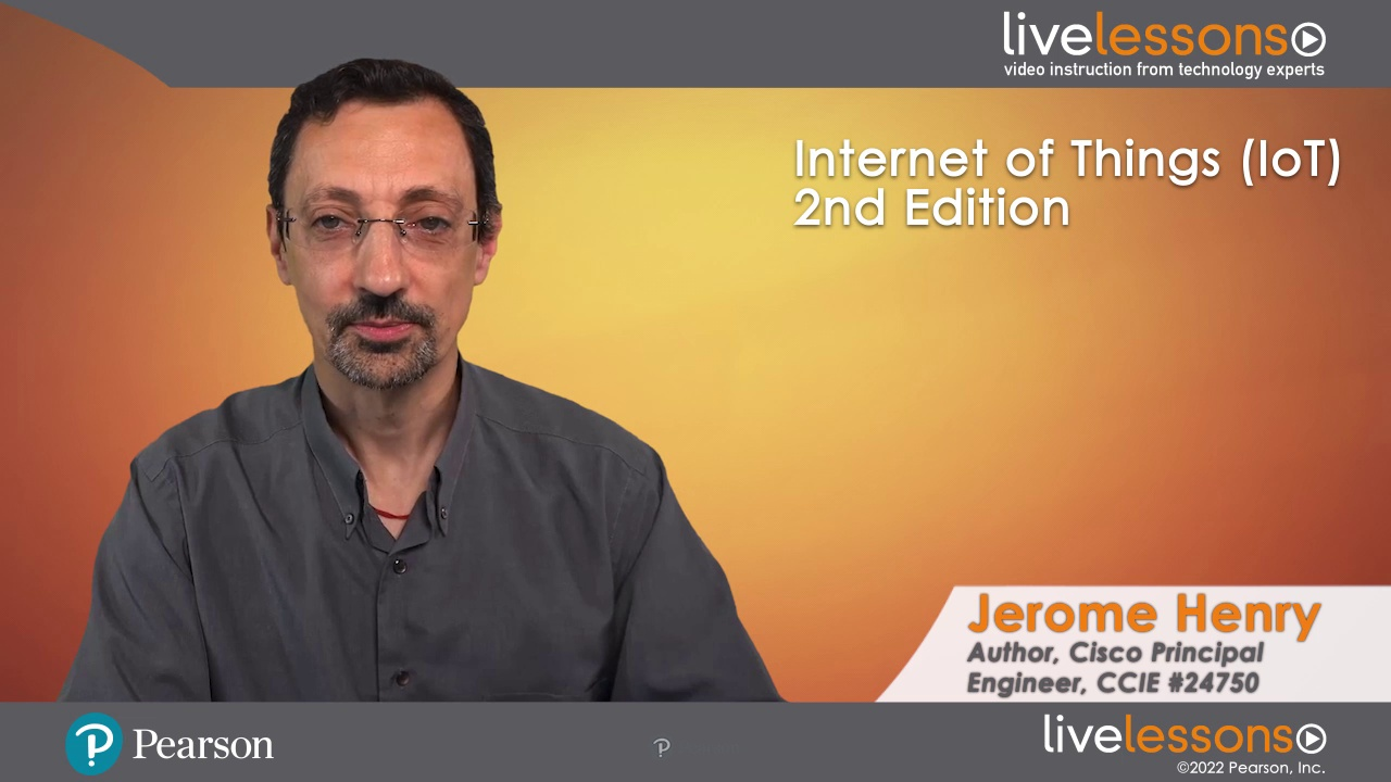 Internet of Things (IoT) LiveLessons, 2nd Edition (Video Training)
