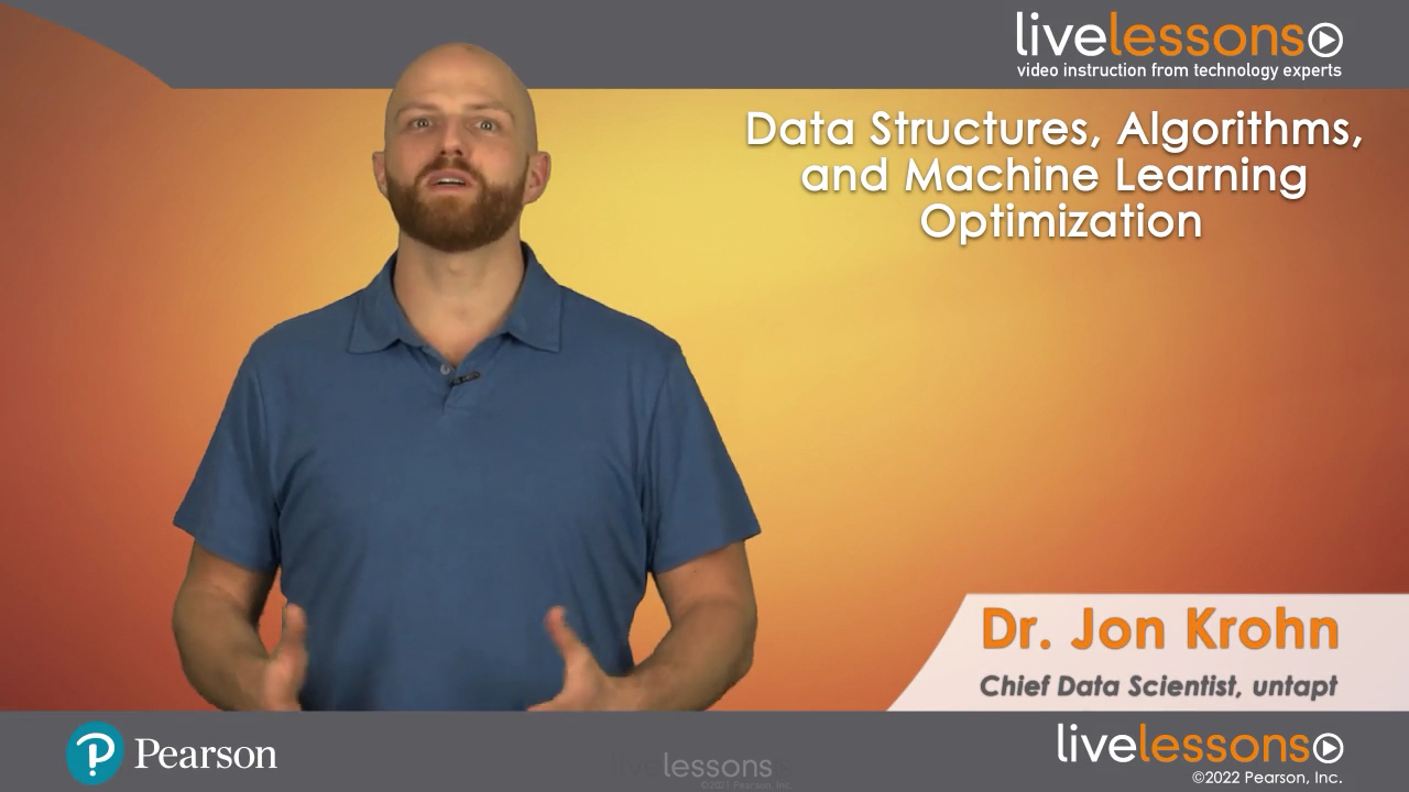 Data Structures, Algorithms, and Machine Learning Optimization LiveLessons (Video Training)
