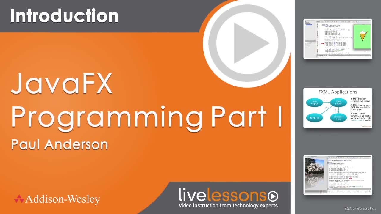 JavaFX Programming LiveLessons, Part I (Video Training), Downloadable Version