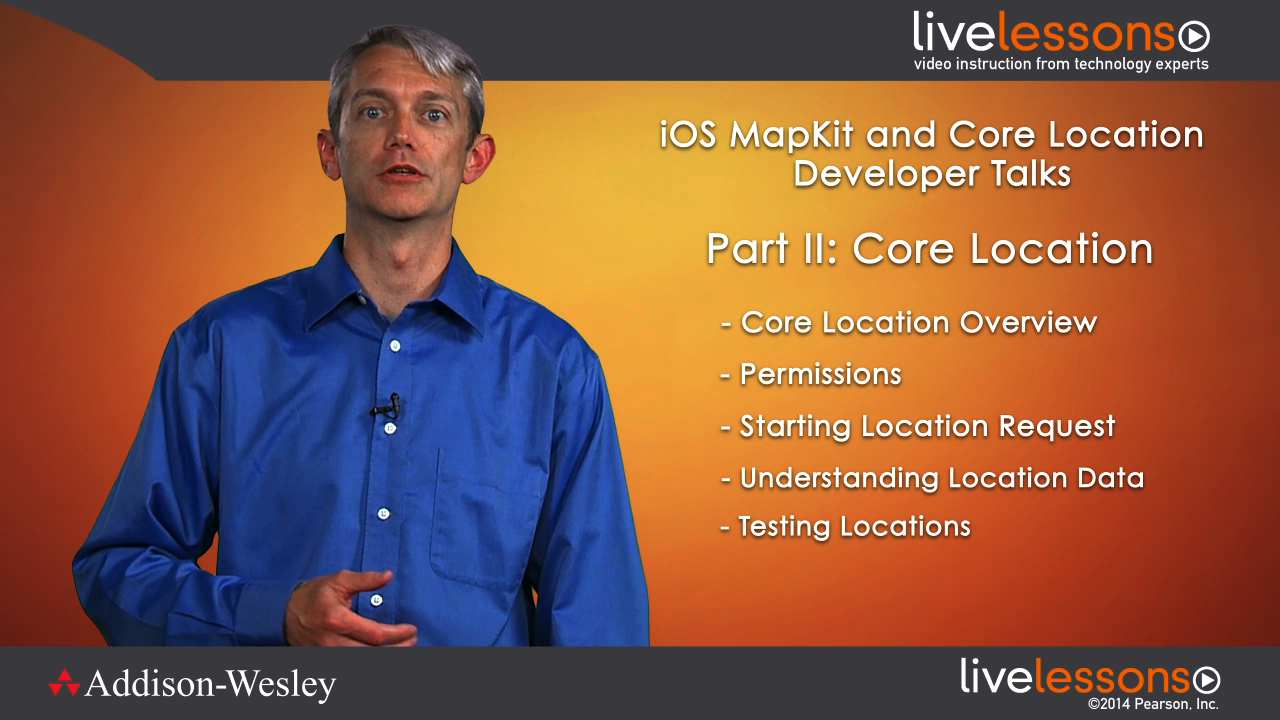 iOS MapKit and Core Location LiveLessons (Developer Talks), Downloadable Version