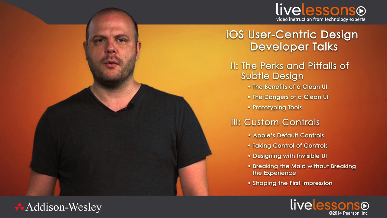 iOS User-Centric Design LiveLessons (Developer Talks), Downloadable Version