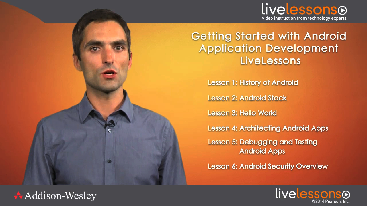 Getting Started with Android App Development LiveLessons (Video Training), Downloadable Video