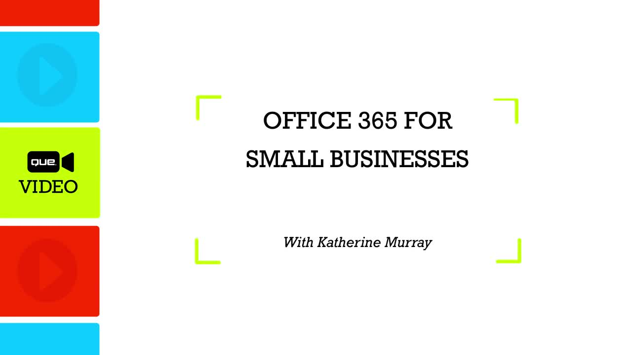 Office 365 Business Essentials (Que Video), Downloadable Video