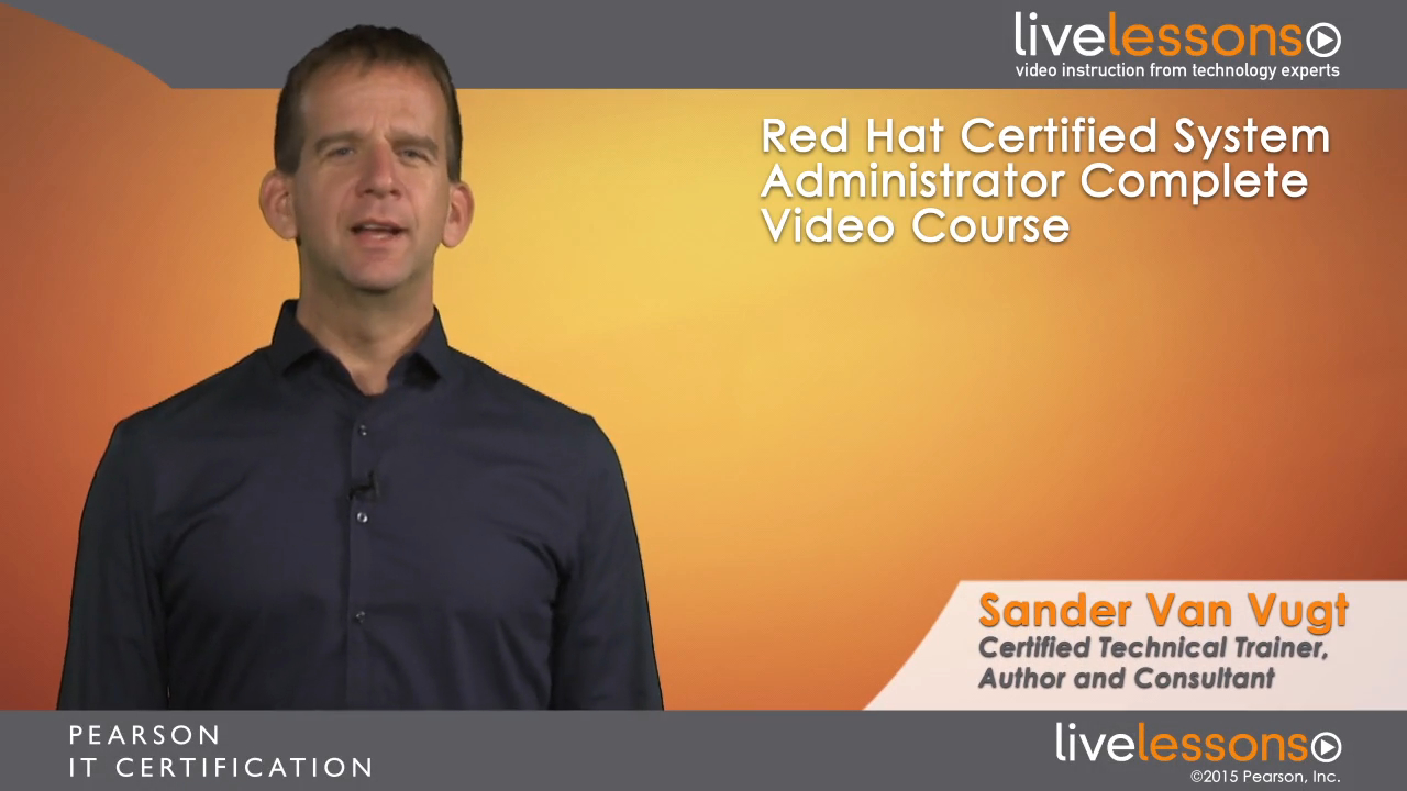Red Hat Certified System Administrator (RHCSA) and Red Hat Certified Engineer (RHCE) Complete Video Course Library