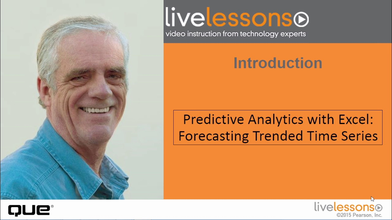 Predictive Analytics for Excel LiveLessons (Video Training): Forecasting Trended Time Series