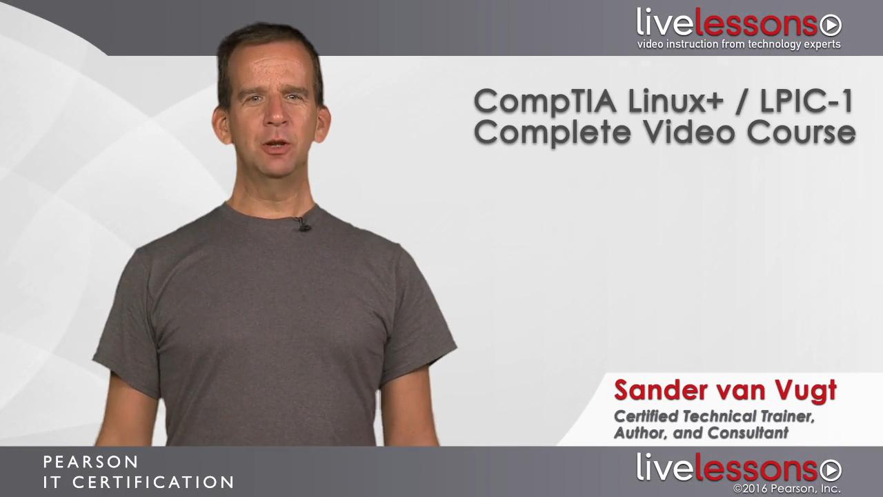 CompTIA Linux+ / LPIC-1 Complete Video Course