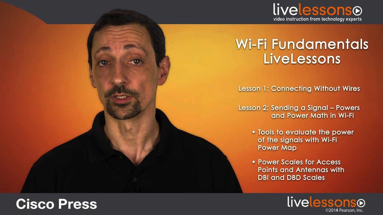 Wi-Fi Fundamentals LiveLessons: A CCNA Wireless and CWNA Primer