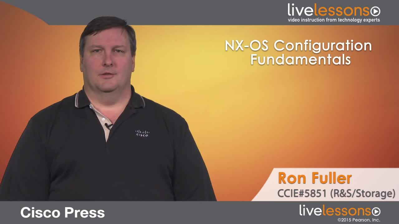 NX-OS Configuration Fundamentals LiveLessons