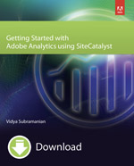 Download Getting Started with Adobe Analytics using SiteCatalyst