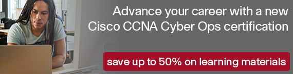 Save up to 50% on new CCNA Cyber Ops Learning Materials