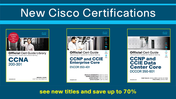 New Cisco Certification Learning Resources from Cisco Press