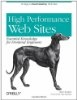>High Performance Web Sites: Essential Knowledge for  Front-End Engineers